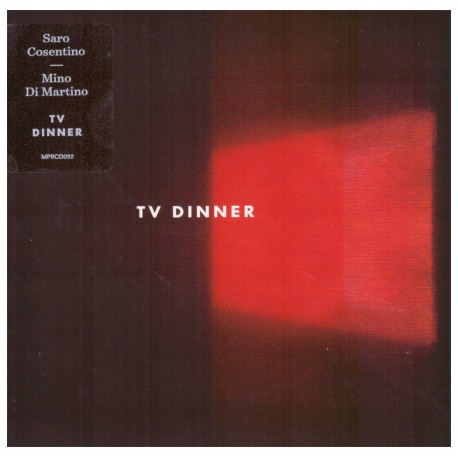 SARO COSENTINO -MINO DI MARTINO – TV DINNER (CD)